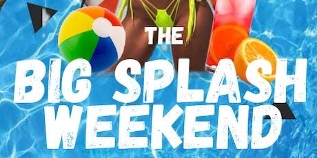"""Big Splash Weekend """"Summer Relapse"""" tickets"""
