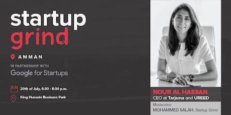 Startup Grind Amman Hosts Nour Al Hassan (Tarjama & UREED) tickets
