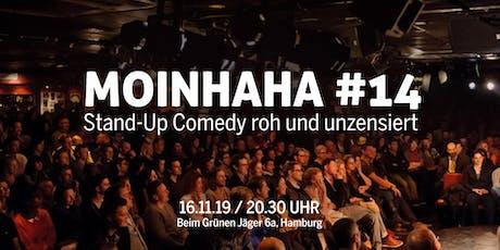 Moinhaha #14 - StandUp Comedy roh und unzensiert. Tickets
