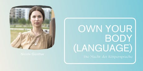 Own your body (language) – Die Macht der Körpersprache Tickets
