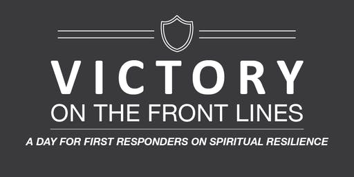 Victory on the Front Lines: A Day for First Responders