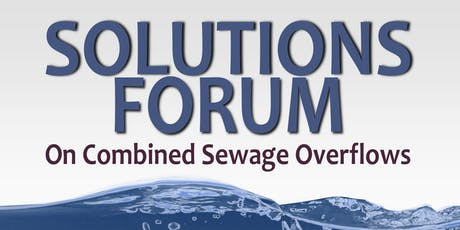 Solutions Forum on Combined Sewage Overflows tickets