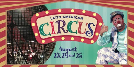 Latin American Circus 2019 tickets