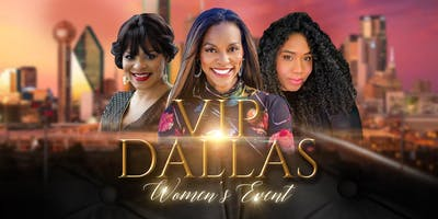VIP Dallas Women's Event with Pasha Carter