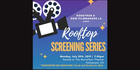 ROOFTOP at The Montalban, Nosotros & New Filmmakers LA Screening Series tickets