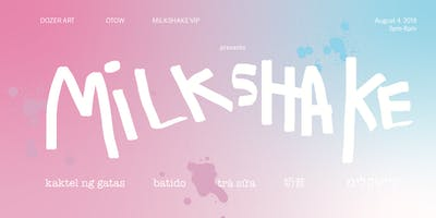 MiLKSHAKE: a Beacon Hill Day Party. *Sponsored by the Summer.