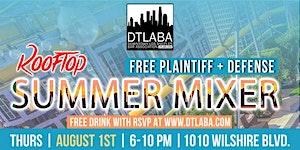 DTLABA FREE Summer Rooftop Attorney Mixer! (Thurs, Aug...