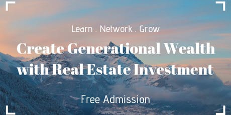 Create Generational Wealth with Real Estate tickets