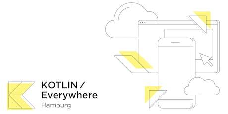 KOTLIN/Everywhere Hamburg tickets