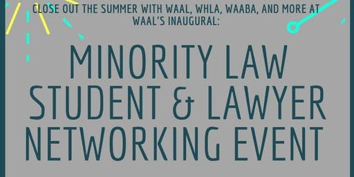 Minority Law Student & Lawyer Networking Event