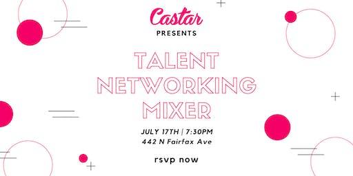 Castar Presents: Talent Networking Mixer (7/17)