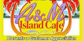 A&M Island Cafe Raffle and Customer Appreciation Give Away