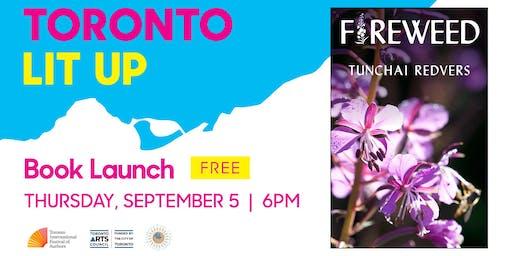 Toronto Lit Up: Fireweed