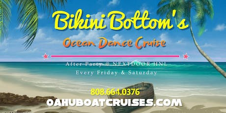 August 23rd: Bikini Bottom's {Firework's Dance Cruise} tickets