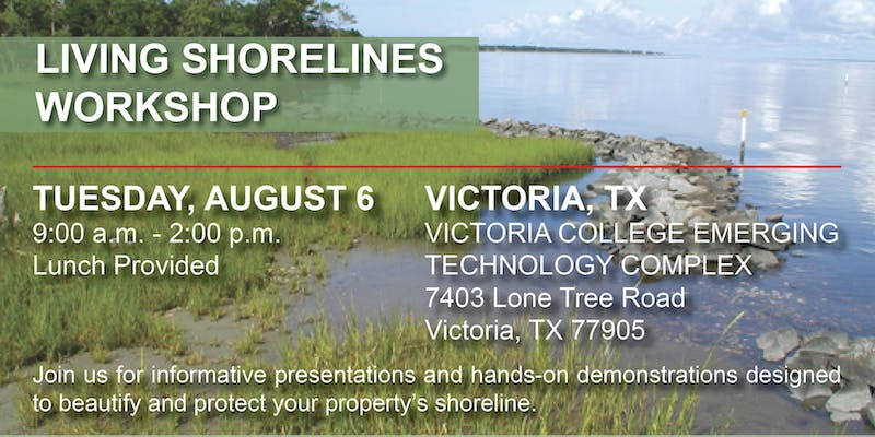 Texas Living Shoreline Workshops @ Victoria College Emerging Technology Complex | Victoria | Texas | United States