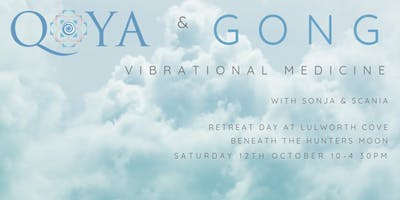 VIBRATIONAL MEDICINE - Qoya and Gong Bath Meditation at Lulworth Cove