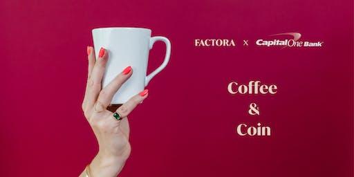 Factora X Capital One: August Coffee & Coin
