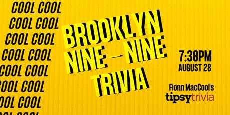 Brooklyn 99 Trivia - Aug 28, 7:30pm - Fionn MacCool's tickets