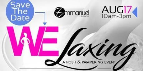 """Welaxing """"A Posh & Pampering Event"""" tickets"""