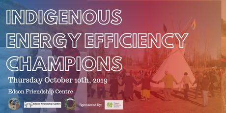 Indigenous Energy Efficiency Champions: Edson tickets