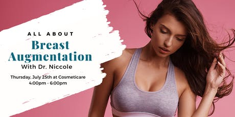 All About Breast Augmentation with Dr. Niccole tickets