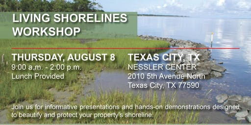Texas City, Texas  - Living Shorelines Workshop