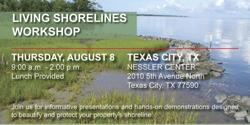 Texas Living Shoreline Workshops @ Nessler Civic Center, Captain's Room 125 | Texas City | Texas | United States