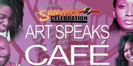 Indiana Black Expo 2nd Annual Art Speaks Cafe Open Mic & FREE Paint Night tickets