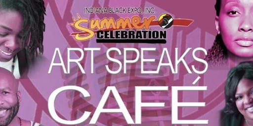 Indiana Black Expo 2nd Annual Art Speaks Cafe Open Mic & FREE Paint Night