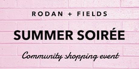 Summer Soiree - Rodan + Fields Community Shopping Event tickets