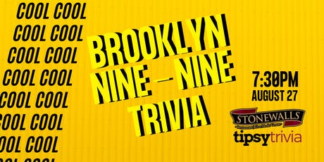 Brooklyn 99 Trivia - Aug 27, 7:30pm - Stonewalls Hamilton tickets