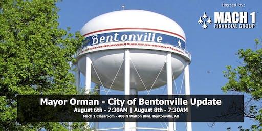 Mayor Orman - City of Bentonville Update