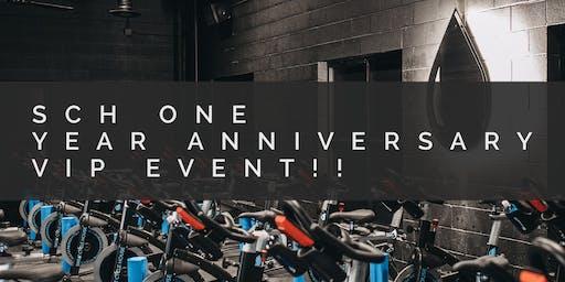 SCH ONE YEAR VIP EVENT!!