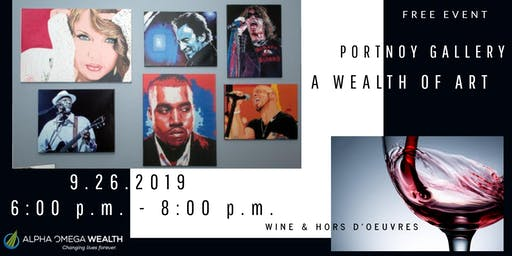 Alpha Omega Wealth Presents:  A Wealth of Art