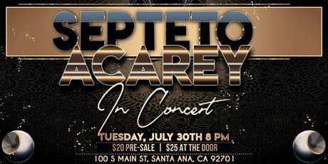 Septeto Acarey in Concert tickets