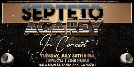 Septeto Acarey in Concert