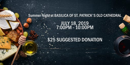 Summer Night at BASILICA OF ST. PATRICK'S OLD CATHEDRAL