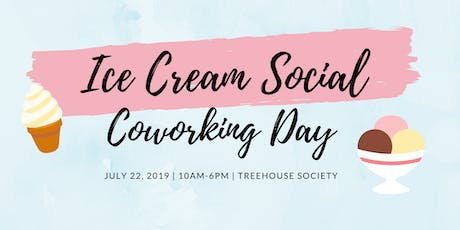 National Ice Cream Month Coworking Day! tickets