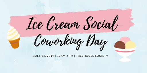 National Ice Cream Month Coworking Day!