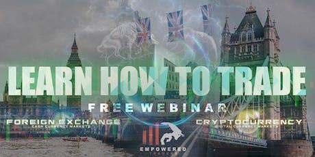 FREE WEBINAR. Learn To Trade Forex. tickets