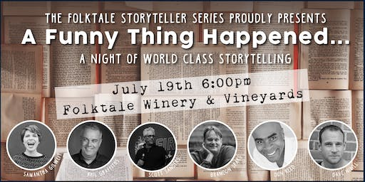 A Funny Thing Happened - A Night of World Class Storytelling