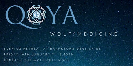 WOLF MEDICINE - Qoya and the Wolf Full Moon tickets