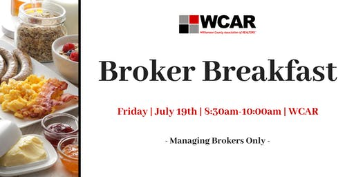 Broker Breakfast - Managing Brokers Only
