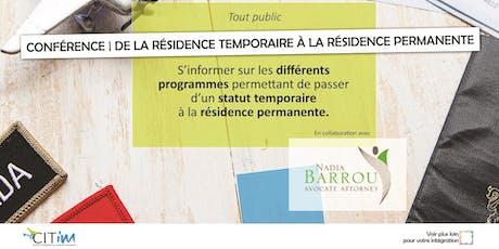 Conférence - De la résidence temporaire à la résidence permanente / 25 juillet billets