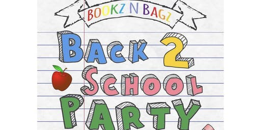 Bookz & Bagz Back 2 School Party