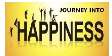 Journey Into Happiness - August 23, 2019 tickets