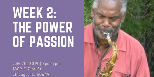 Universal Alley Jazz Jam - Week 2: The Power of Passion