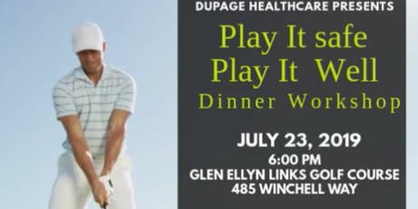 Play It Safe Play It Well  Dinner Workshop  tickets