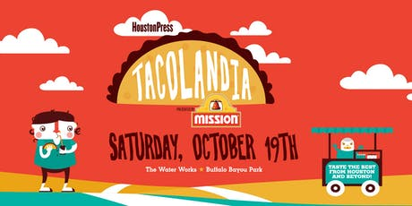 Houston Press Tacolandia tickets