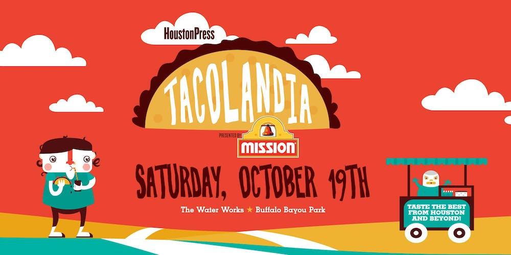 Houston Press Tacolandia Tickets, Sat, Oct 19, 2019 at 4:00 PM ...